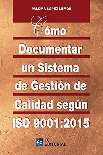 documentar un sistema de gestión de calidad según ISO 9001:2015